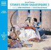 Stories from Shakespeare 3 - David Timson
