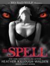 The Spell - Heather Killough-Walden, Gildart Jackson