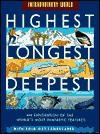 Highest, Longest, Deepest - John Malam, Gary Hincks