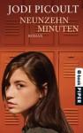 Nineteen Minutes - Jodi Picoult, Jodi Picoult