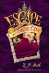 Escape from Castle Cant - K.P. Bath, Leah Palmer Preiss