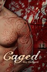 Caged: Love and Treachery on the High Seas (Baal's Heart, #1) - Bey Deckard
