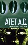 Atet, A.D. - Nathaniel Mackey