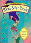 Head Over Heels: Picture Pop-Up Book - Peter S. Seymour, Emily Dodi, Dave Calver
