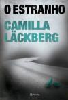 O estranho (Portuguese Edition) - Camilla Läckberg