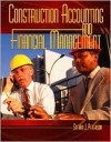 Construction Accounting and Financial Management - Steven J. Peterson
