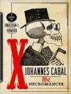 The Necromancer (Johannes Cabal #1) - Jonathan L. Howard, Christopher Cazenove
