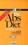 The Abs Diet: The Six-Week Plan to Flatten Your Stomach and Keep You Lean for Life - David Zinczenko
