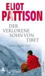 Der verlorene Sohn von Tibet: Roman (Shan ermittelt) (German Edition) - Eliot Pattison