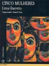 Cinco Mulheres - Lima Barreto