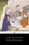 The City of Ladies - Christine de Pizan