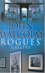 Rogue's Gallery - John Malcolm
