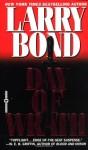 Day of Wrath - Larry Bond