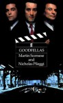 Goodfellas: Screenplay - Martin Scorsese, Nicholas Pileggi
