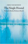 The Single Hound - Emily Dickinson, Martha Dickinson Bianchi
