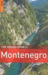 The Rough Guide to Montenegro - Norm Longley, Rough Guides
