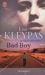 Bad Boy (La saga des Travis, #2) - Lisa Kleypas