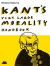 Kant's Very Large Morality Handbook - Richard Osborne
