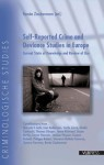 Self-Reported Crime and Deviance Studies in Europe: Current State of Knowledge and Review of Use - Renee Zauberman, Philippe Robert, Janne Kivivuori, Susan McVie, Lieven Pauwels, Cecile Carra, Giada Anna Maria Cartocchi, Thomas Gorgen, Stefaan Pleysier, Susann Rabold, Giovanni Battista Traverso, Simona Traverso, Renee Zaubeman, Renee Zauberman, Lina Andersson