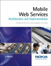 Mobile Web Services: Architecture and Implementation - Frederick Hirsch, John Kemp