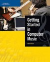 Getting Started In Computer Music - Mark Nelson