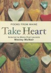 Take Heart: Poems from Maine - Wesley McNair