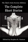 The Complete Short Stories of Emile Zola, Volume III - Émile Zola, Stephen R. Pastore, Mark Prendergast