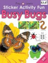Sticker Activity Fun Busy Bugs (Play and Learn) - Roger Priddy