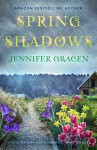 Spring Shadows (Seasons of Love Book 3) - Jennifer Gracen