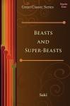 Beasts and Super-Beasts - Saki
