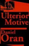 Ulterior Motives - Daniel Oran