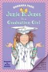 Junie B. Jones Is a Graduation Girl (Junie B. Jones, #17) - Barbara Park, Denise Brunkus