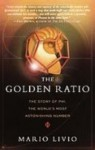 The Golden Ratio: The Story of Phi, the World's Most Astonishing Number (Library) - Mario Livio