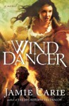 Wind Dancer - Jamie Carie