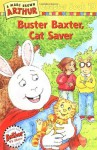 Buster Baxter, Cat Saver - Marc Brown, Stephen Krensky, Joe Fallon