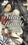 Silver Hands - Elizabeth Hopkinson
