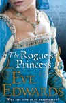 The Rogue's Princess - Eve Edwards