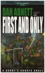 First & Only (Gaunt's Ghosts) - Dan Abnett