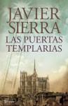 Las puertas templarias (Spanish Edition) - Javier Sierra