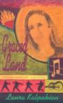 Graced Land - Laura Kalpakian