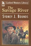 The Savage River - Sydney J. Bounds