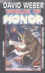 Worlds of Honor - David Weber, Linda Evans, Jane Lindskold, Roland J. Green