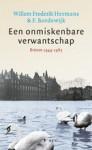 Een onmiskenbare verwantschap - Willem Frederik Hermans, Ferdinand Bordewijk, Arno Kuipers, Marsha Keja