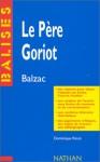 Le Pere Goriot - Dominique Rincé