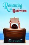 Romancing the Bookworm - Kate Evangelista