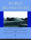 The Past in the Past: The Re-Use of Ancient Monuments: World Archaeology 30:1 - Na, Richard Bradley, Howard Williams