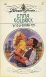 Rent-A-Bride Ltd (Harlequin Presents, No 841) - Emma Goldrick