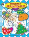 Holiday Brain Teasers; Grades 3-5 - Beth Thompson Fore