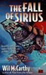 The Fall of Sirius - Wil McCarthy