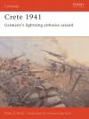 Crete 1941: Germany's lightning airborne assault - Peter Antill, Howard Gerrard